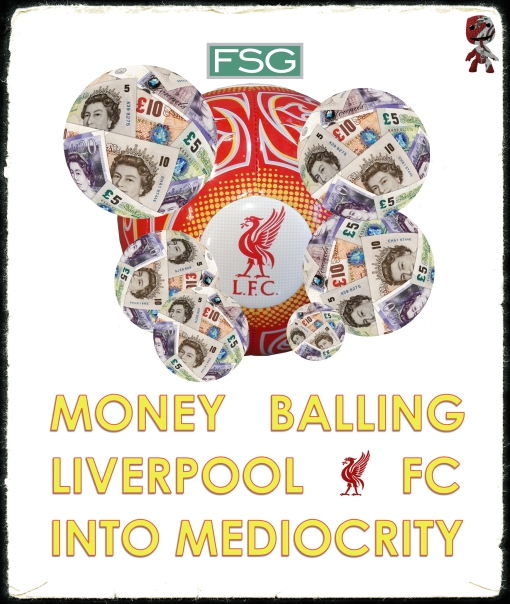 FSG Moneyballing Liverpool FC into mediocrity moneyball