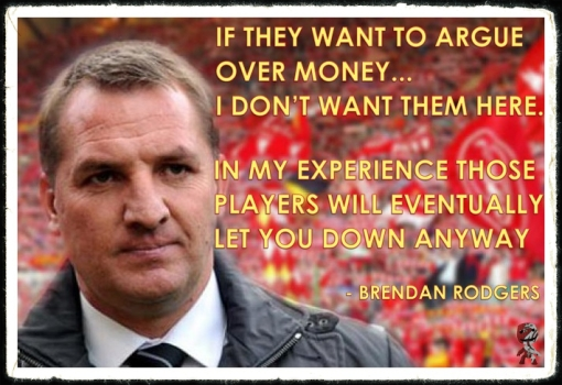 Brendan Rodgers money Players Quote Liverpool FC