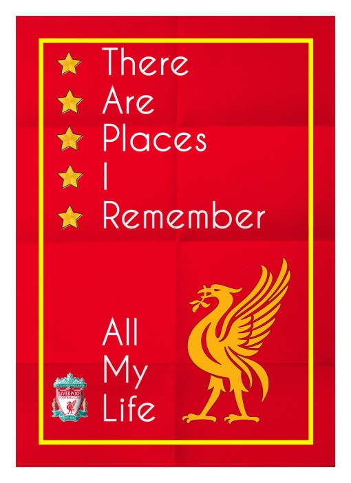 There Are Places I Remember LFC Liverpool FC