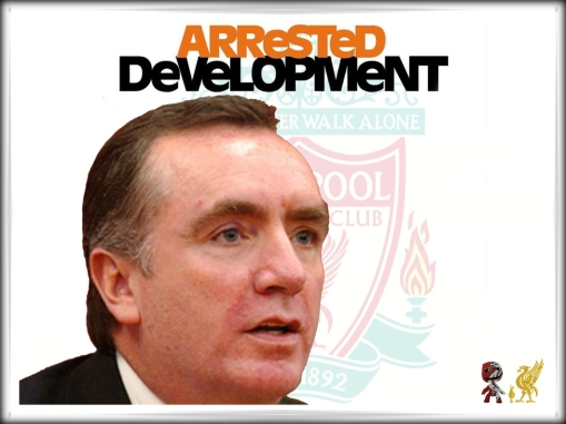 Arrested Development Ian Ayre Liverpool FC useless sack