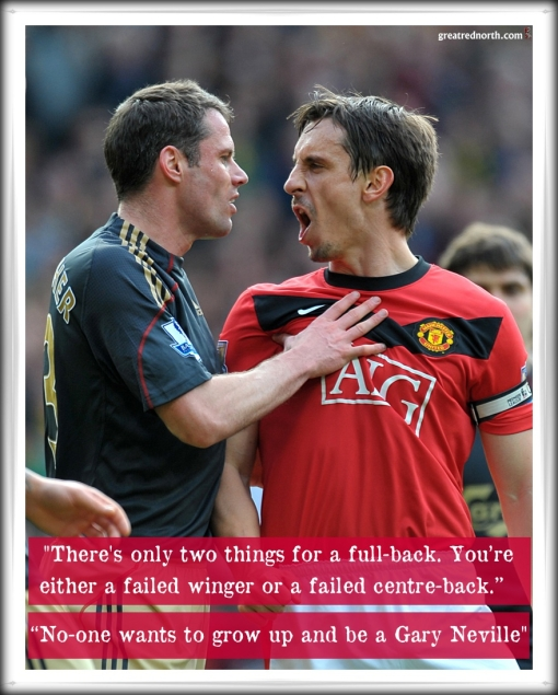 "Carra Jamie Carragher Sky ""No-one wants to grow up and be a Gary Neville"""