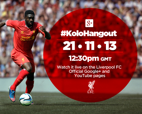 #KoloHangout Kolo Toure Liverpool FC Google+ YouTube