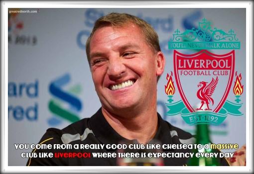 Brendan Liverpool  Massive Club Quote Chelsea Moses