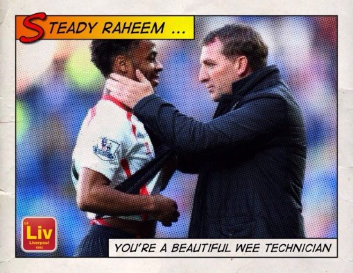 Brendan Rodgers Raheem Sterling Steady Magician Technician