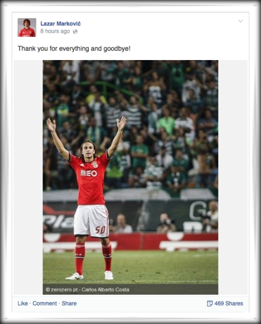 Lazar Markovic Facebook Benfica Liverpool message #LFC